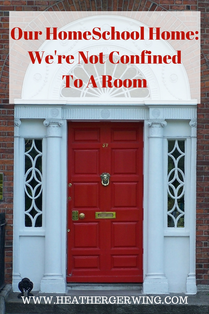 Our HomeSchool Home – We're Not Confined To A Room