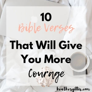 10 Courageous Bible Verses