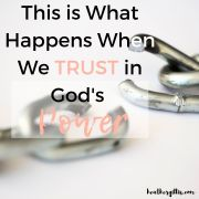 This is what happens when we trust in God's power
