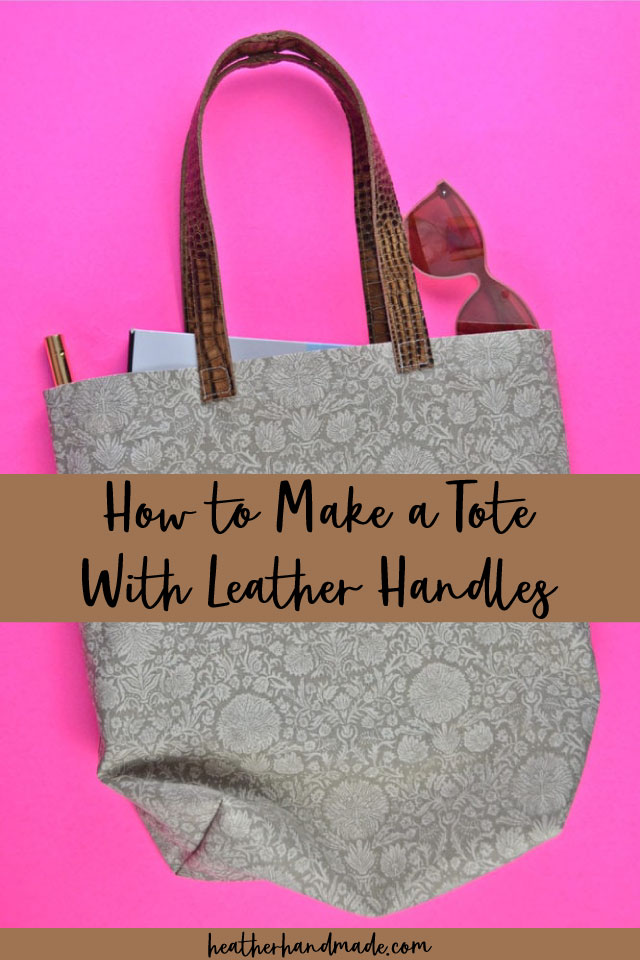 DIY Leather Handle Tote Bag Sewing Tutorial