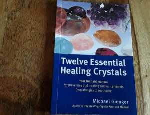 Twelve Essential Healing Crystals Book 2