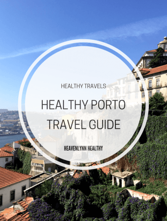 Healthy Porto Travel Guide