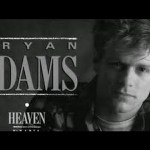 Heaven by Bryan Adams