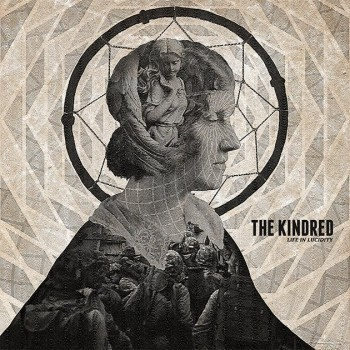The Kindred - Life In Lucidity