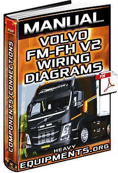 Service Manual: Volvo FM & FH V2 Trucks Wiring Diagrams