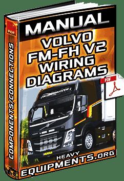 Service Manual: Volvo FM & FH V2 Trucks Wiring Diagrams