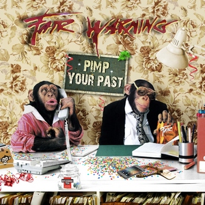 Fair Warning - Pimp Your Past