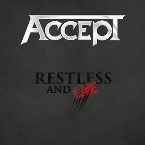 Accept - Restless & Live