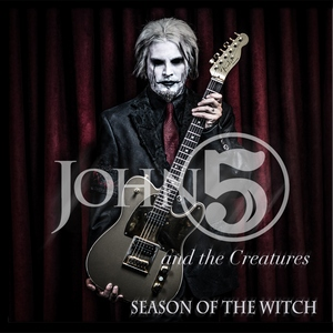 John 5 and The Creatures - Season Of The Witch