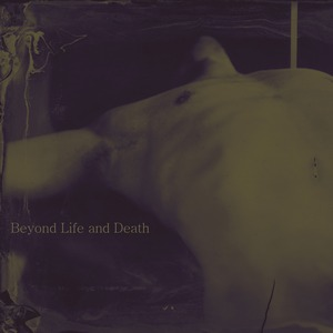 Noeta - Beyond Life And Death