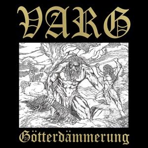 Varg - Gotterdammerung