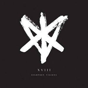 Eighteen Visions - XVIII