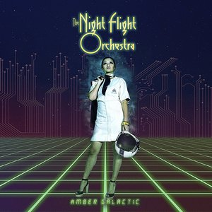 Night Flight Orchestra – Amber Galactic