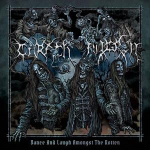 Carach Angren - Dance and Laugh Amongst the Rotten