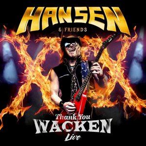 Hansen and Friends - Thank You Wacken