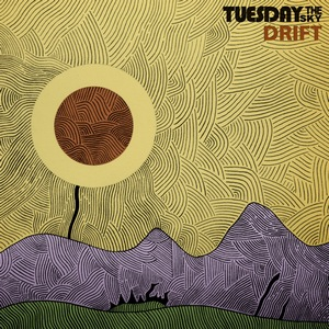 Tuesday the Sky – Drift