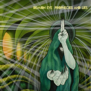 Demon Eye – Prophecies and Lies