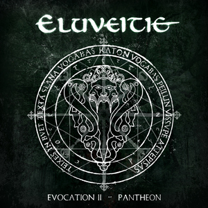 Eluveitie - Evocation II: Pantheon