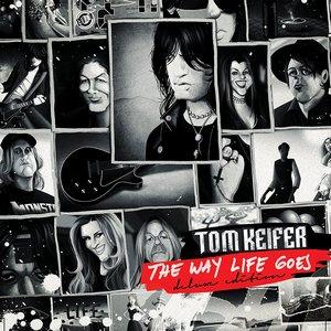 Tom Keifer – The Way Life Goes