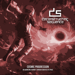 Deconstructing Sequence - Cosmic Progression...