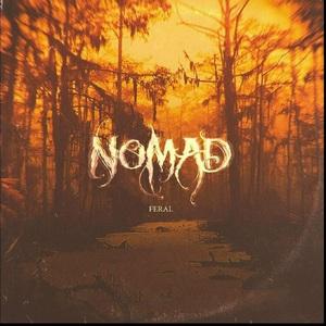 Nomad – Feral