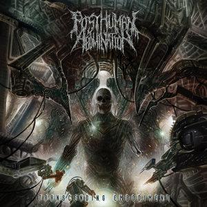 Posthuman Abomination - Transcending Embodiment