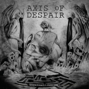 Axis of Despair - Contempt For Man