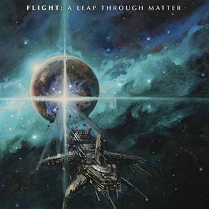 Flight – A Leap Through Matter