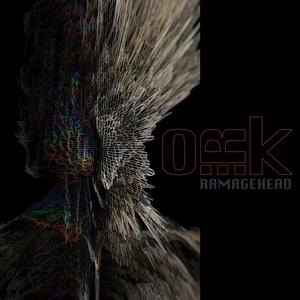 O.R.k. - Ramagehead