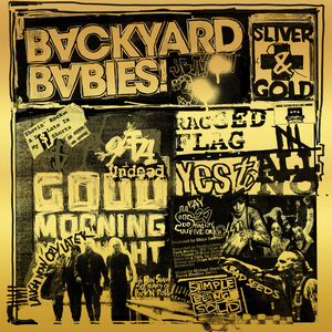 Backyard Babies - Sliver & Gold