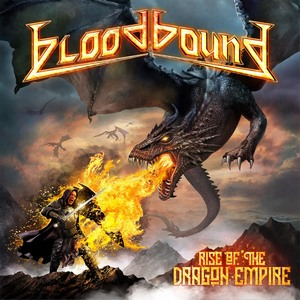 Bloodbound - Rise Of The Dragon Empire