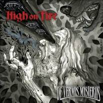 High on Fire – De Vermis Mysteriis