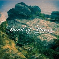 Band of Horses – Mirage Rock
