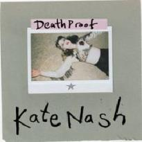 Kate Nash – Death Proof
