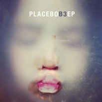 Placebo – B3