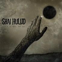 Shai Hulud – Reach Beyond the Sun