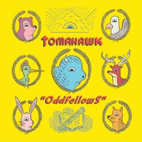 Tomahawk – Oddfellows
