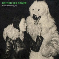 British Sea Power – Machineries of Joy
