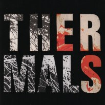 The Thermals – Desperate Ground
