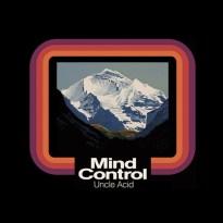 Uncle Acid and the Deadbeats –  Mind Control