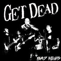 Get Dead – Bad News