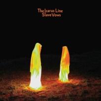 The Icarus Line – Slave Vows