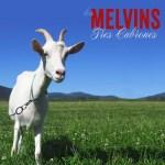 Melvins - Tres Cabrones!