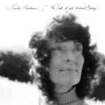 Linda Perhacs - The Soul of all Natural Thing