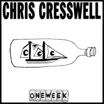 Chris Cresswell – One Week