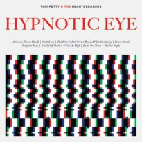 Tom Petty and the Heartbreakers – Hypnotic Eye