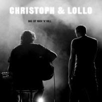 Christoph & Lollo – Das ist Rock 'n' Roll