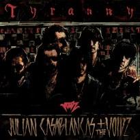 Julian Casablancas + The Voidz – Tyranny