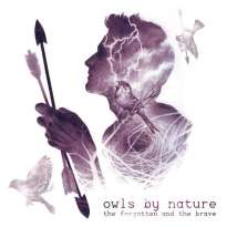Owls by Nature – The Forgotten and the Brave
