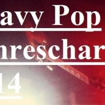Heavy Pop Jahrescharts 2014